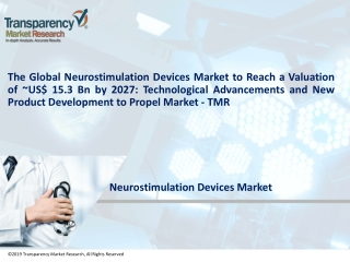 Neurostimulation Devices Market by Product, Application and Forecast to 2027 - TMR