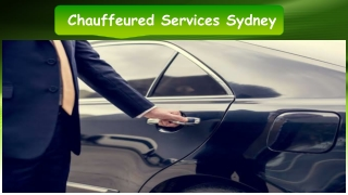 Chauffeured Services Sydney