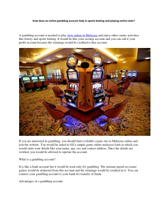 How does an online gambling account help in sports betting and playing online slots?