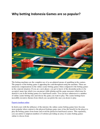 Why betting Indonesia Games are so popular?