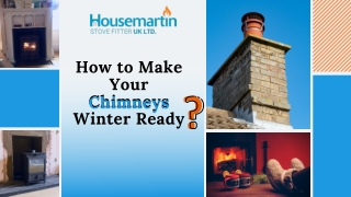How to Make Your Chimneys Winter Ready?