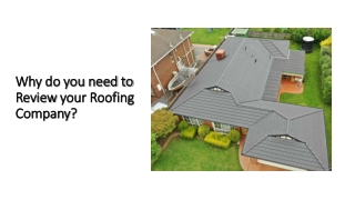 Why do you need to review your Roofing Company?