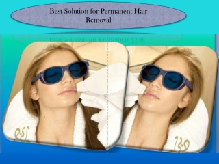 Best Solution for Permanent Hair Removal
