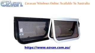 Caravan Windows | Caravan Doors | Caravan Awnings - Ozvan