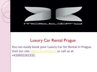 Luxury Car Rental Prague