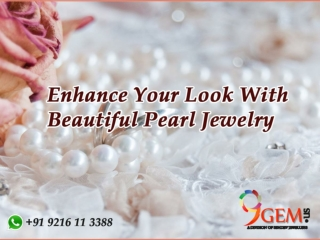 Enhance Your Look With Beautiful  Pearl jewelery