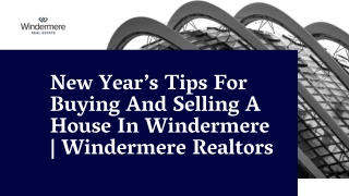 New Year's Tips For Buying And Selling A House In Windermere | Windermere Realtors