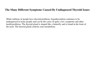 The Many Different Symptoms Caused By Undiagnosed Thyroid Issues