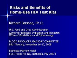 Risks and Benefits of  Home-Use HIV Test Kits