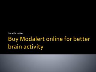 Buy Modalert online for better brain activity
