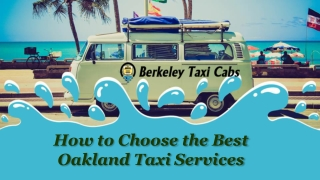 How to Choose the Best Oakland Taxi Services