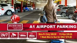 Everything You Need To Know About A1 Airport Parking