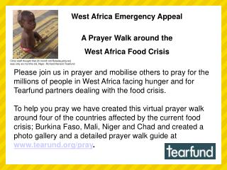 West Africa Emergency Appeal  A Prayer Walk around the  West Africa Food Crisis