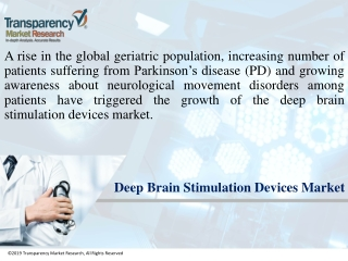 Deep Brain Stimulation Devices Market Promises a Robust 11% CAGR During 2014 and 2020