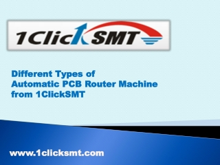 Different Types of Automatic PCB Router Machine from 1ClickSMT