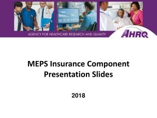 MEPS Insurance Component Presentation Slides
