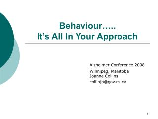 Behaviour….. It's All In Your Approach