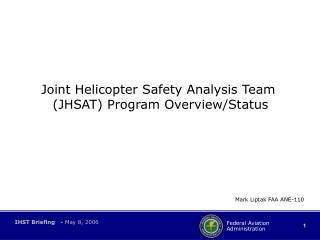 Joint Helicopter Safety Analysis Team  (JHSAT) Program Overview/Status