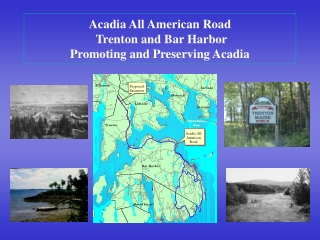 Acadia All American Road  Trenton and Bar Harbor Promoting and Preserving Acadia