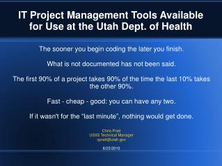 IT Project Management Tools Available for Use at the Utah Dept. of Health
