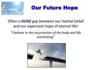 Our Future Hope