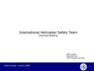 International Helicopter Safety Team Overview Briefing