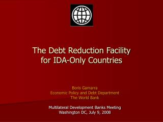 The Debt Reduction Facility for IDA-Only Countries