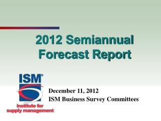 2012 Semiannual Forecast Report
