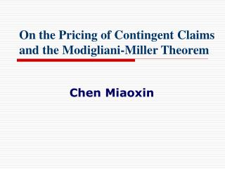 On the Pricing of Contingent Claims and the Modigliani-Miller Theorem