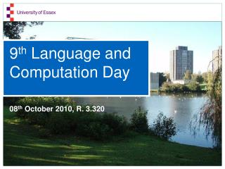9 th  Language and Computation Day