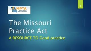 The Missouri Practice Act