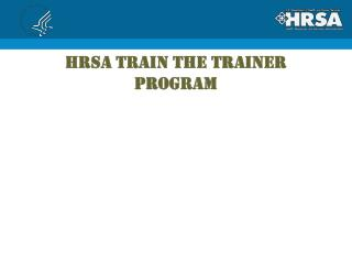 HRSA TRAIN THE TRAINER program
