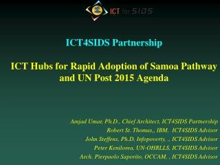 ICT4SIDS Partnership ICT Hubs for Rapid Adoption of Samoa Pathway and UN Post 2015 Agenda