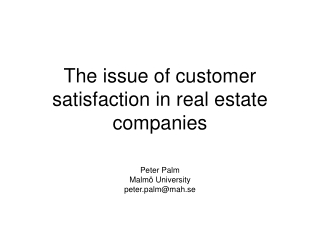 The issue of customer satisfaction in real estate companies