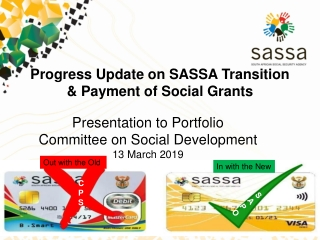 Progress Update on SASSA Transition & Payment of Social Grants