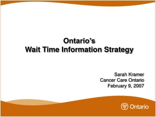 Ontario's  Wait Time Information Strategy