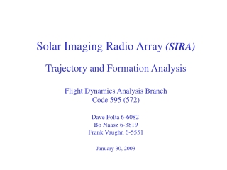 Solar Imaging Radio Array  (SIRA) Trajectory and Formation Analysis