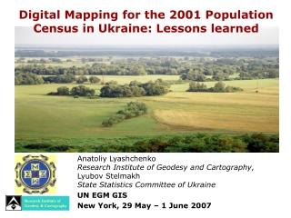 Anatoliy Lyashchenko Research Institute of Geodesy and Cartography,  Lyubov Stelmakh