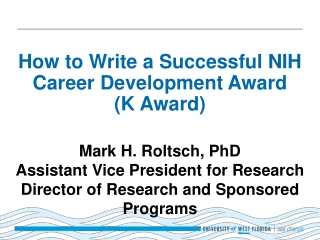 How to Write a Successful NIH Career Development Award  (K Award)