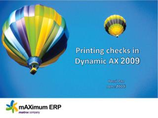 Printing checks in  2009 Dynamic AX