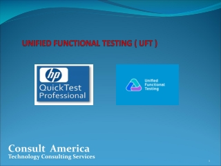 UNIFIED FUNCTIONAL TESTING ( UFT )