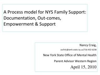 A Process model for NYS Family Support: Documentation, Out-comes, Empowerment & Support