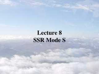 Lecture 8 SSR Mode S