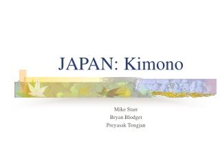 JAPAN: Kimono