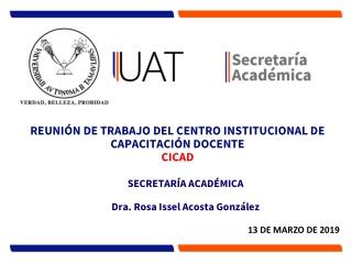 SECRETARÍA  ACADÉMICA Dra. Rosa Issel Acosta González