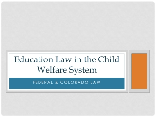 Education Law in the Child Welfare System