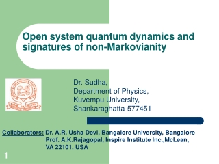 Open system quantum dynamics and signatures of non-Markovianity