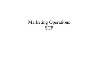 Marketing Operations STP