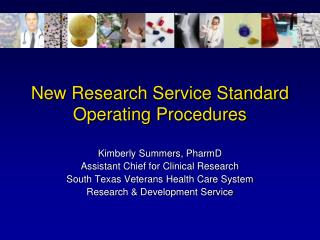 New Research Service Standard Operating Procedures