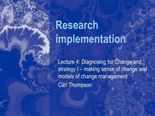 Research implementation